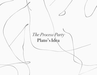 Plato's Idea by The Process Party