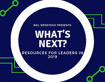 Neil Newstead | Resources for Leaders in 2019