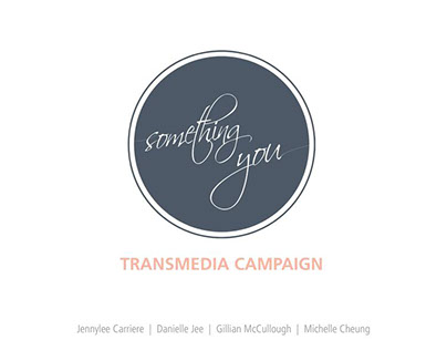 Something You Transmedia Marketing Campaign Mockup
