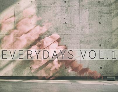 EVERYDAYS.VOL.1