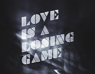 Love Is A Losing Game : Teaser