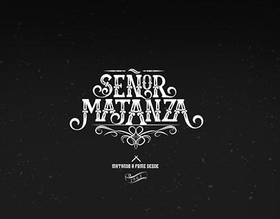 Senor Matanza
