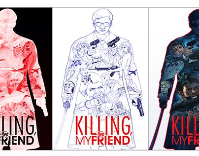 Killing, My Friend - Digital Art
