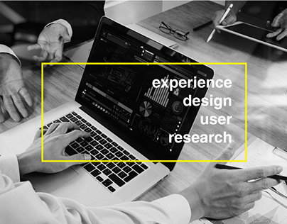 Experience Design and User Research