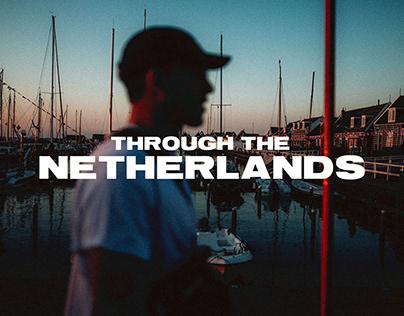 through the netherlands