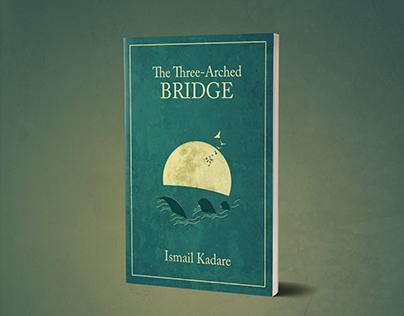 The Three - Arched Bridge