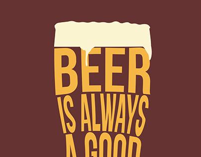 Beer is always a good idea.