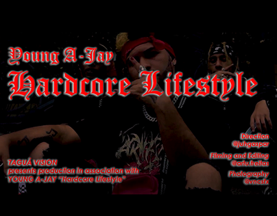 YOUNG A-JAY - Hardcore Lifestyle (videoclipe)