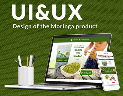 UI & UX ( Design of the Moringa product )