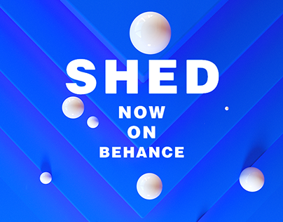 SHED on Behance