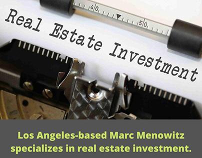 Marc Menowitz - Real Estate Investment