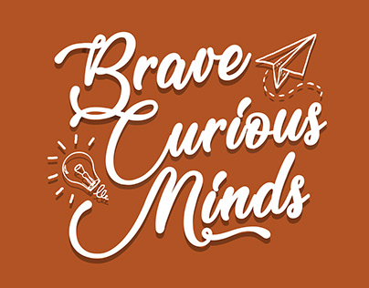 Wall Art Typography: Brave Curious Minds