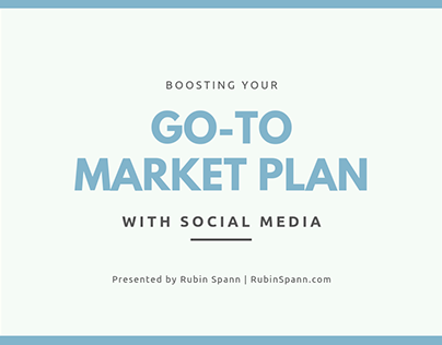 Boosting Your Go-To Market Plan with Social Media