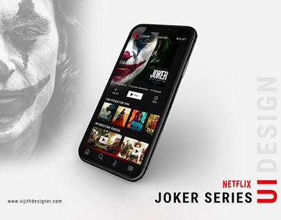 Joker Netflix Series UI Design