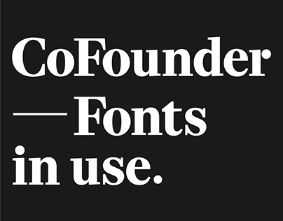 CoFounder Magazine | 10 Issues of Fonts in Use