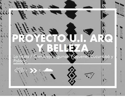 Unidad Int. Arquitectura y Belleza Proyecto - La Fiesta