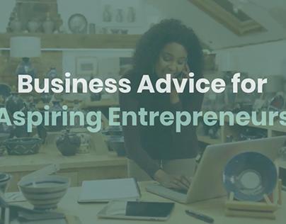 Business Advice for Aspiring Entrepreneurs (Video)