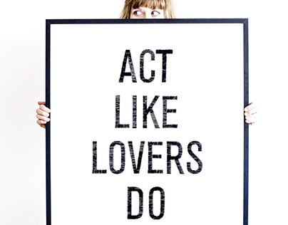 Act like lovers do - how to get THE JOB