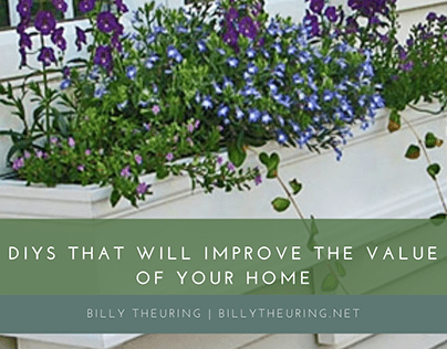 DIYs to Improve the Value of Your Home | Billy Theuring