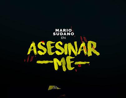 ASESINAR-ME-   Microteatro Venezuela 11va Edición