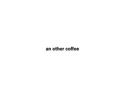 an other coffee