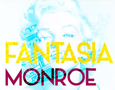 FANTASÍA MONROE