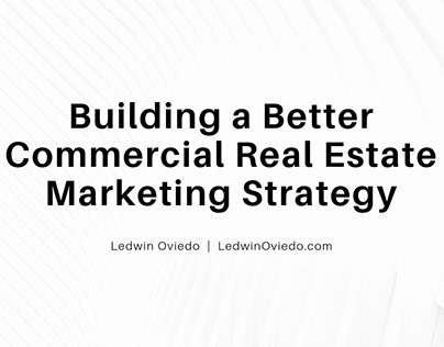 Building a Stronger Commercial Real Estate Strategy