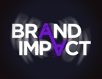 Brand Impact | Campanha