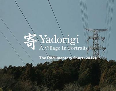 Yadorigi: A Village in Portraits (documentary)
