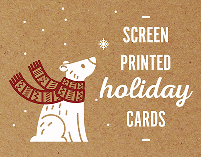 Screen Printed Holiday Cards