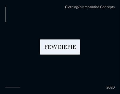 PewDiePie - Clothing/Merchandise Concepts