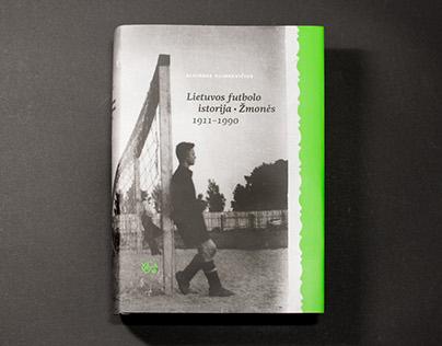 Lietuvos futbolo istorija | Žmonės