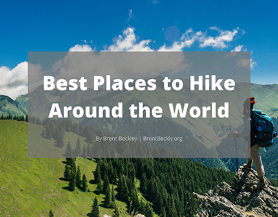 Best Places to Hike Around the World