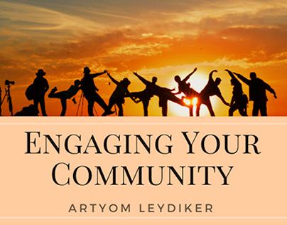 Engaging Your Community - Artyom Leydiker