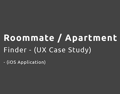 Roommate / Apartment Finder - UX Case Study