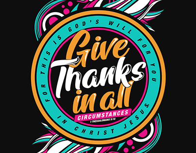 Give thanks in all