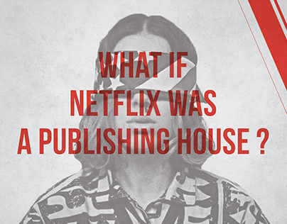 What if Netflix was a Publishing House ?