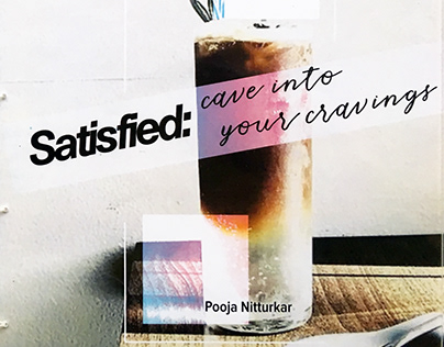 Satisfied: Cave into your Cravings