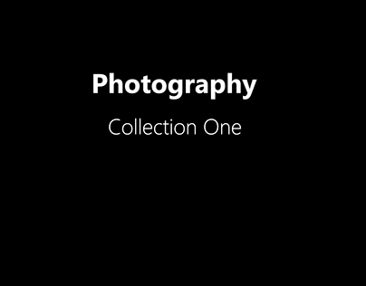 Photography - Collection One
