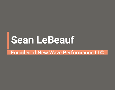 Sean LeBeauf - Professional Overview