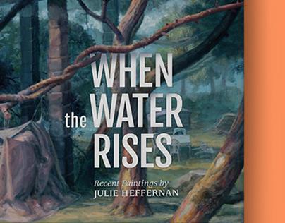 When the Water Rises: Recent Paintings, Julie Heffernan