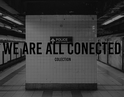 WE ARE ALL CONECTED fashion colection