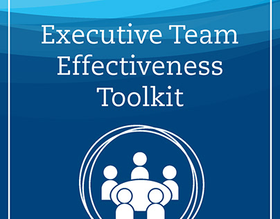 Toolkit: Executive Team Effectiveness