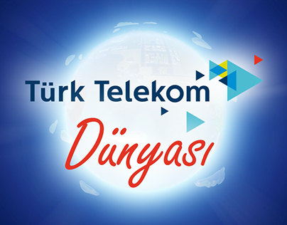 The World of Türk Telekom