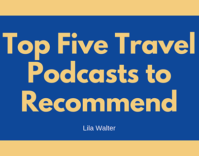 Top Five Travel Podcasts