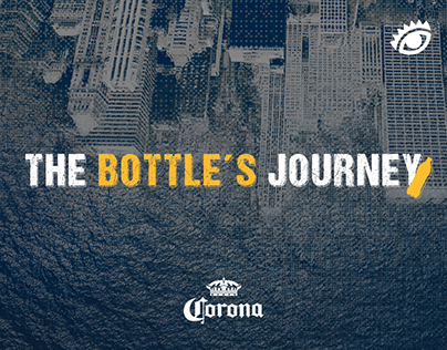 THE BOTTLE´S JOURNEY | CORONA