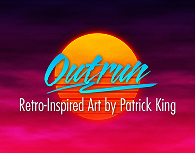 Outrun - Retro-Inspired Art by Patrick King