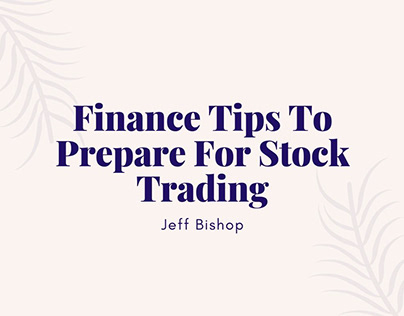 Finance Tips To Prepare For Stock Trading