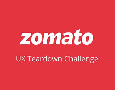 Zomato UX Teardown Challenge