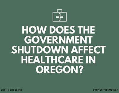 Lorne Cross MD | Oregon Healthcare and Govt. Shutdown